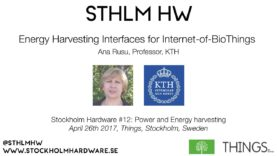 """Energy Harvesting Interfaces for Internet-of-BioThings"" by Ana Rusu"