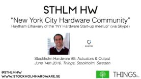 """New York City Hardware Community"" by Haytham Elhawary  (@STHLMHW #5)"
