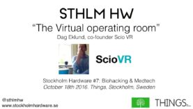 """The virtual operating room"" by Dag Eklund of Scio VR (STHLMHW #7)"