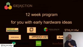 """Ideaction: hardware startup incubator"" by Mikael Beving of Toolspace"