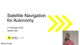 """Satellite navigation for autonomy"" by James Tidd of Waysure"
